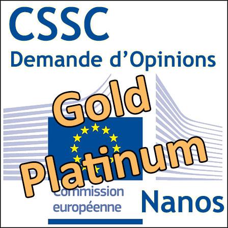Nanos (Or, Platine) : Demandes d'Opinions au CSSC
