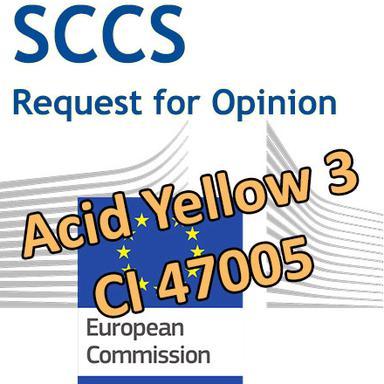 Acid Yellow 3 (CI 47005) : Demande d'Opinion au CSSC