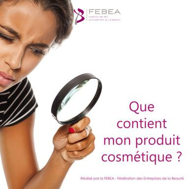 Livre blanc de la FEBEA Que contient mon produit cosmétique ?
