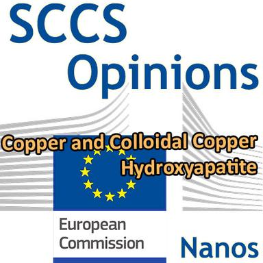 Hydroxyapatite, Copper et Colloidal Copper (nanos) : Opinions préliminaires du CSSC