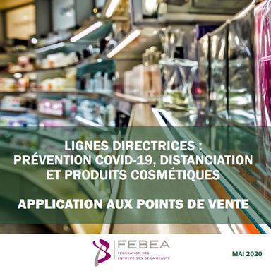 Réouverture des salons et points de vente cosmétiques : les lignes directrices de la FEBEA