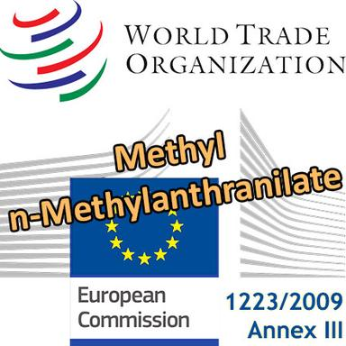Methyl-n-Methylanthranilate : prochaines restrictions notifiées par l'Europe à l'OMC