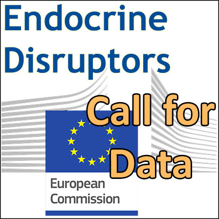 Endocrine disruptors: 1st call for data from the European Commission