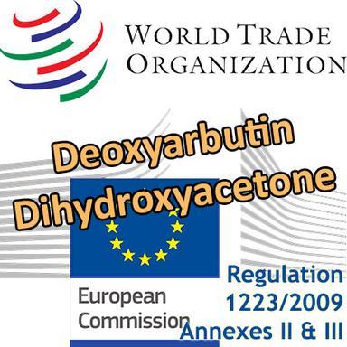 Interdiction du Deoxyarbutin, restrictions pour la Dihydroxyacetone : un projet de règlement européen notifié à l'OMC