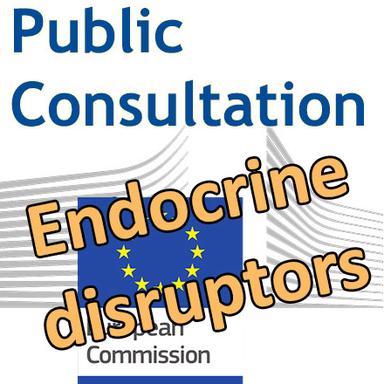 Consultation publique de la Commission européenne sur les perturbateurs endocriniens