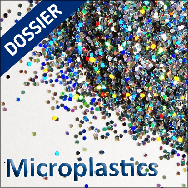 Microplastics: the dossier