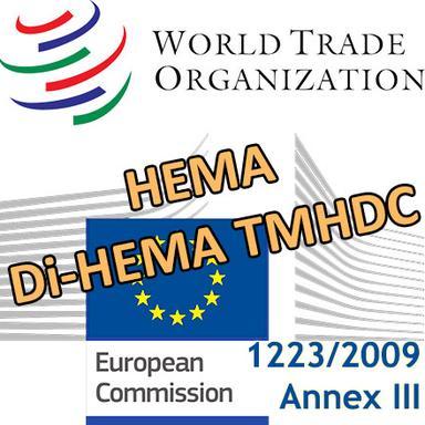 L'Europe notifie à l'OMC de prochaines restrictions pour les HEMA / di-HEMA TMHDC