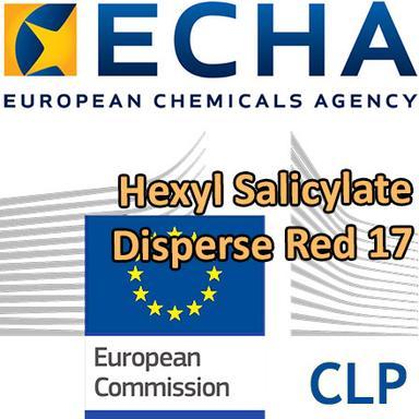 Propositions CLH pour l'Hexyl salicylate et le Disperse Red 17