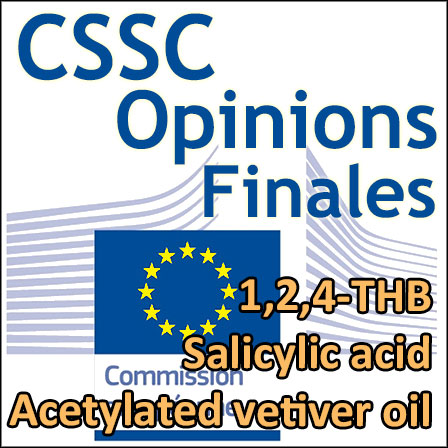 1,2,4-THB, Salicylic acid, Acetylated vetiver oil : nouvelles Opinions finales du CSSC