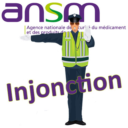 ANSM injunction