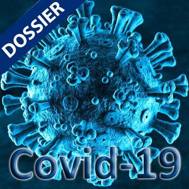 Dossier Covid 19 : Crise, tendances et solutions