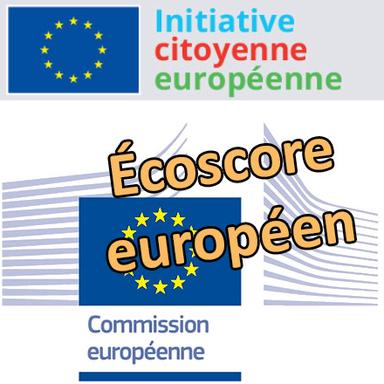 """Enregistrement de l'initiative citoyenne européenne """"Écoscore européen"""""""