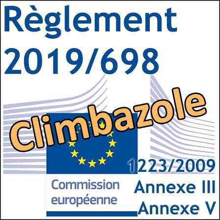 Règlement2019/698: Nouvelles restrictions pour le Climbazole