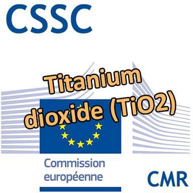 Titanium dioxide (TiO2) : Opinion préliminaire du CSSC