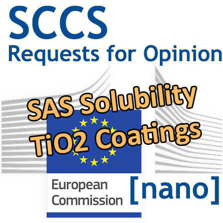 Solubility of SAS, TiO2 coatings: 2 requests for Opinion to