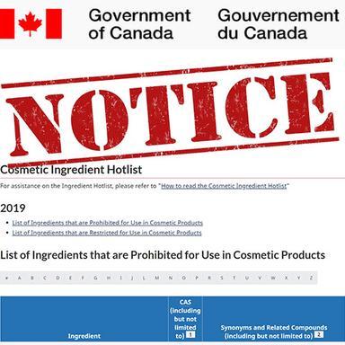 Canada : des modifications de la Liste critique des ingrédients cosmétiques sont à l'étude