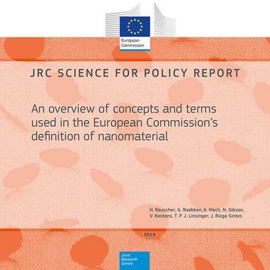 JRC Science for policy report - Aperçu des concepts et des termes utilisés dans la définition des nanomatériaux par la Commission européenne