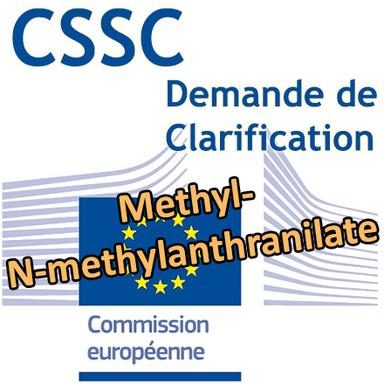 Methyl-N-methylanthranilate : Demande d'éclairage scientifique au CSSC