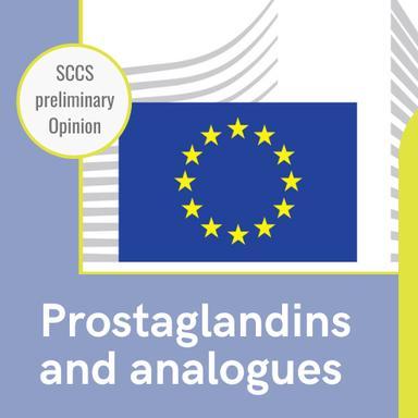 Substances analogues aux prostaglandines : l'Opinion préliminaire du CSSC