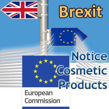 Notice Brexit & cosmétiques de la Commission européenne