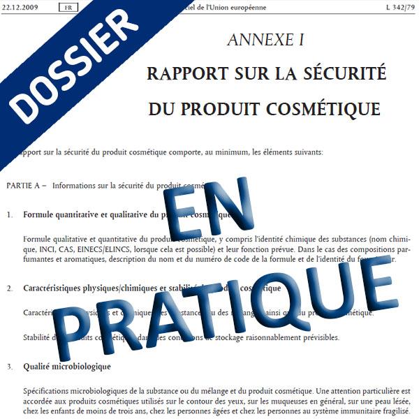 Dossier Annexe I du Règlement1223/2009