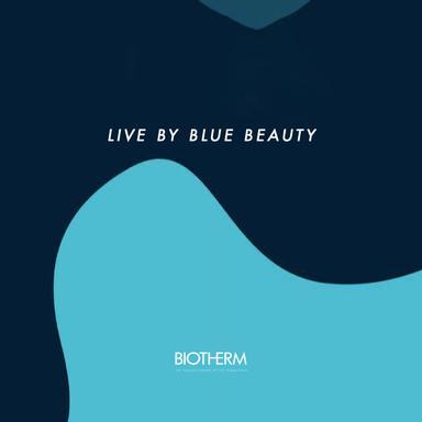 Live By Blue Beauty : le programme de développement durable de Biotherm