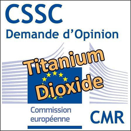 Titanium dioxide: Demande d'Opinion au CSSC