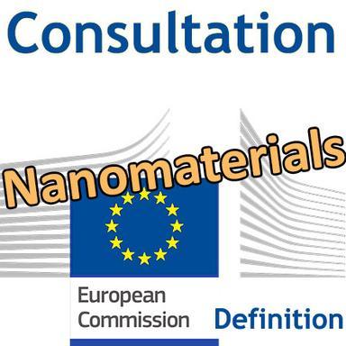Consultation européenne sur la définition d'un nanomatériau