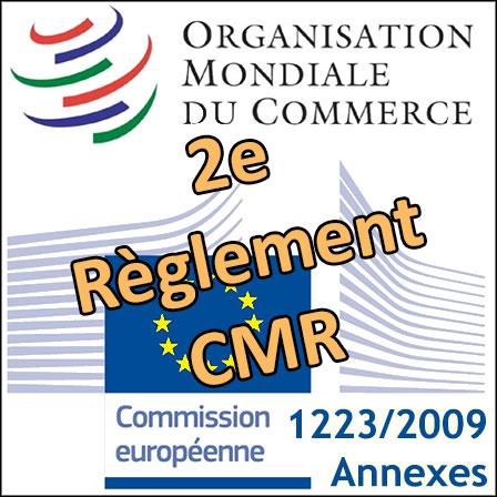 Le2e Règlement CMR européen notifié à l'OMC