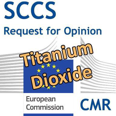 Titanium dioxide : Demande d'Opinion au CSSC