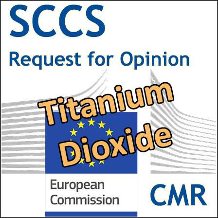 Titanium dioxide: Request for SCCS Opinion