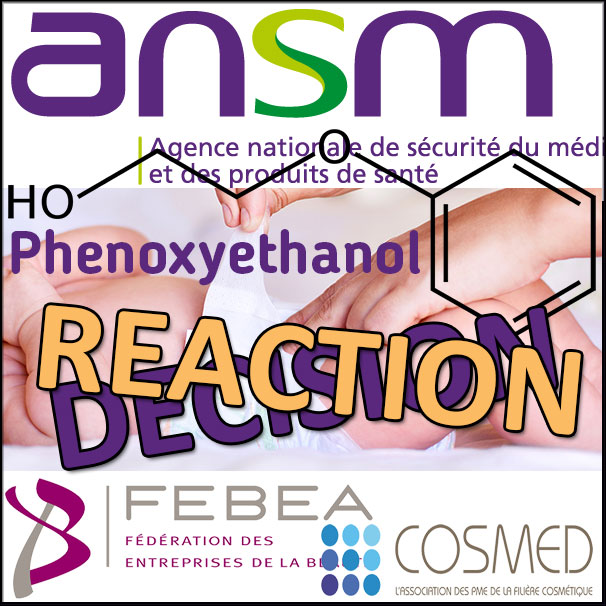 The cosmetics industry challenges the DPS Phenoxyethanol of French ANSM