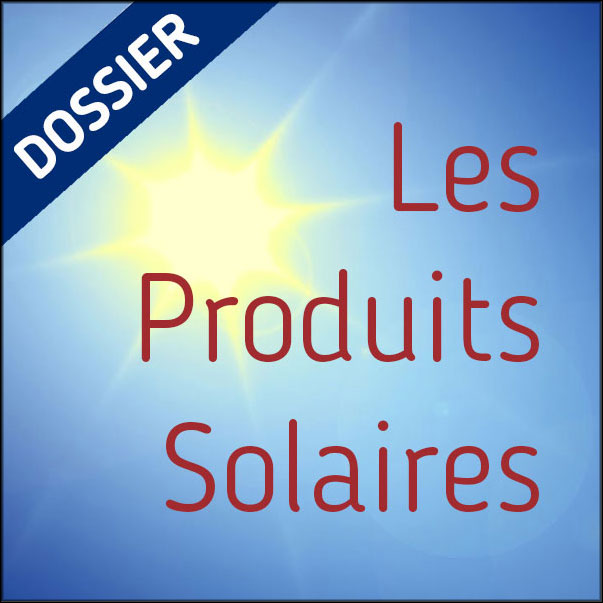 Dossier Produits solaires