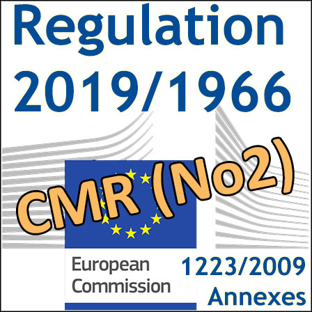Publication of the 2nd Regulation on CMRs