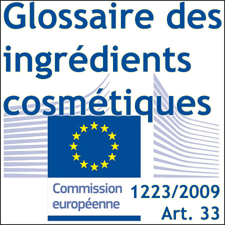 Glossaire européen des ingrédients cosmétiques
