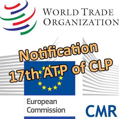 L'Europe notifie la 17e ATP du CLP à l'OMC