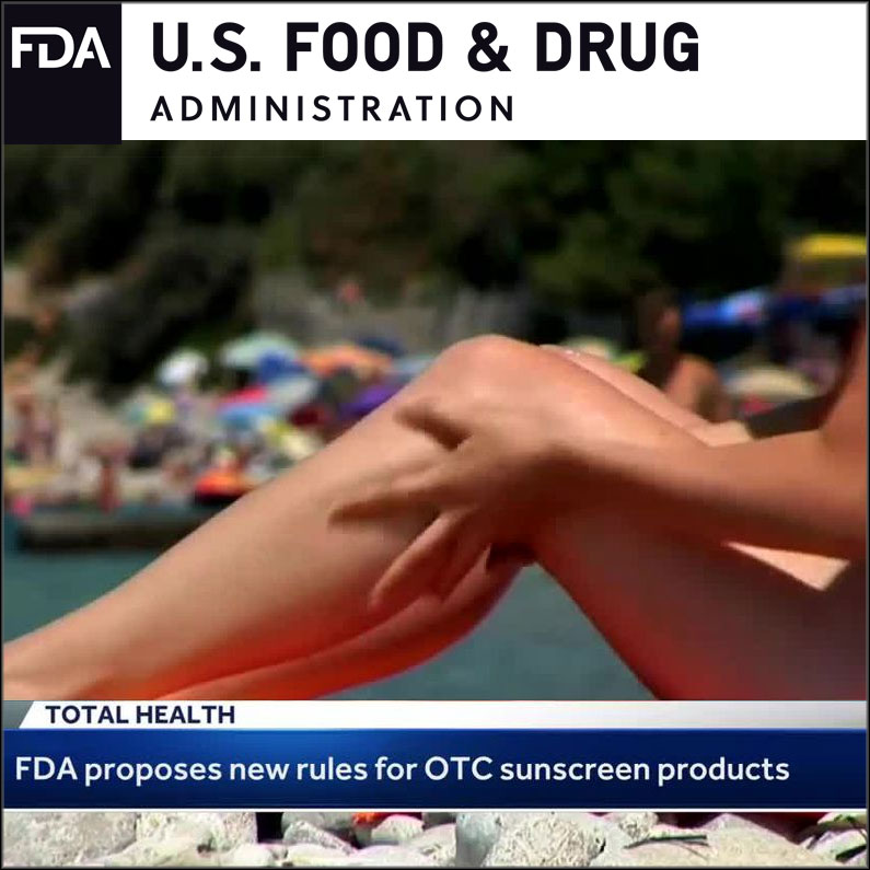 Sunscreeen Monograph: the FDA proposal